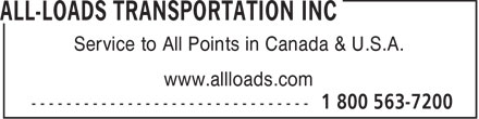 All-Loads Transportation Inc (1-800-563-7200) - Annonce illustr&eacute;e - Service to All Points in Canada &amp; U.S.A. www.allloads.com  Service to All Points in Canada &amp; U.S.A. www.allloads.com  Service to All Points in Canada &amp; U.S.A. www.allloads.com  Service to All Points in Canada &amp; U.S.A. www.allloads.com  Service to All Points in Canada &amp; U.S.A. www.allloads.com  Service to All Points in Canada &amp; U.S.A. www.allloads.com  Service to All Points in Canada &amp; U.S.A. www.allloads.com  Service to All Points in Canada &amp; U.S.A. www.allloads.com  Service to All Points in Canada &amp; U.S.A. www.allloads.com  Service to All Points in Canada &amp; U.S.A. www.allloads.com