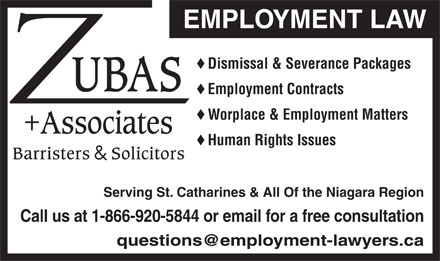 Zubas And Associates (1-866-920-5844) - Annonce illustrée - EMPLOYMENT LAW Dismissal & Severance Packages Employment Contracts Worplace & Employment Matters Human Rights Issues Serving St. Catharines & All Of the Niagara Region Call us at 1-866-920-5844 or email for a free consultation questions@employment-lawyers.ca