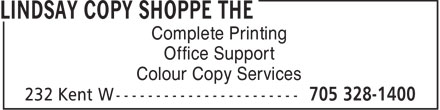 Lindsay Copy Shoppe The (705-328-1400) - Display Ad - Complete Printing Office Support Colour Copy Services  Complete Printing Office Support Colour Copy Services