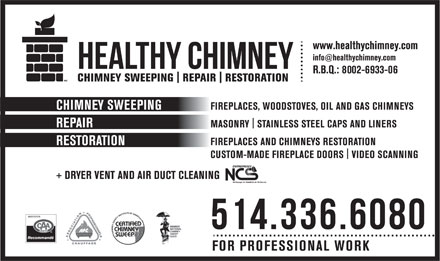 Healthy Chimney - The Happy Sweeper (center) (514-336-6080) - Annonce illustrée