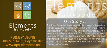 Elements Hair and Body (780-875-3332) - Annonce illustrée - 780.871.9049 103-7701 44 St., Lloydminster www.spa-elements.ca