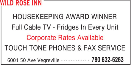 Wild Rose Inn (780-632-6263) - Annonce illustrée - HOUSEKEEPING AWARD WINNER Full Cable TV - Fridges In Every Unit Corporate Rates Available TOUCH TONE PHONES & FAX SERVICE  HOUSEKEEPING AWARD WINNER Full Cable TV - Fridges In Every Unit Corporate Rates Available TOUCH TONE PHONES & FAX SERVICE