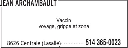 Uniprix Jean Archambault (Affiliated Pharmacy) (514-365-0023) - Display Ad - Vaccin voyage, grippe et zona