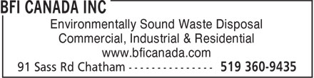 BFI Canada Inc (519-360-9435) - Annonce illustr&eacute;e - Environmentally Sound Waste Disposal Commercial, Industrial &amp; Residential www.bficanada.com