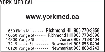 York Medical (905-770-3858) - Annonce illustr&eacute;e - www.yorkmed.ca