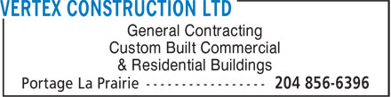 Vertex Construction Ltd (204-856-6396) - Annonce illustrée - General Contracting Custom Built Commercial & Residential Buildings