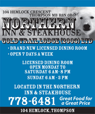 Northern Inn & Steakhouse (204-778-6481) - Annonce illustrée