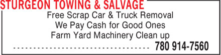 Sturgeon Towing & Salvage (780-914-7560) - Display Ad - Free Scrap Car & Truck Removal We Pay Cash for Good Ones Farm Yard Machinery Clean up
