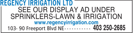 Regency Irrigation Ltd (403-766-9340) - Annonce illustr&eacute;e
