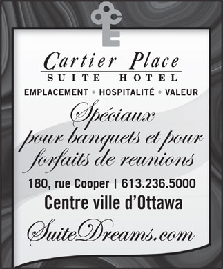 Cartier Place Suite Hotel (613-604-0207) - Display Ad