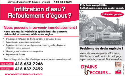 Drains Secours Inc (418-800-3465) - Annonce illustr&eacute;e - Estimation gratuite