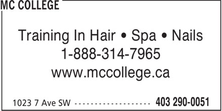 MC College (403-290-0051) - Annonce illustrée - Training In Hair • Spa • Nails 1-888-314-7965 www.mccollege.ca