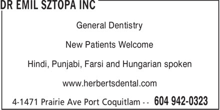 Dr Emil Sztopa (604-942-0323) - Annonce illustrée - General Dentistry New Patients Welcome Hindi, Punjabi, Farsi and Hungarian spoken www.herbertsdental.com  General Dentistry New Patients Welcome Hindi, Punjabi, Farsi and Hungarian spoken www.herbertsdental.com