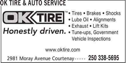 OK Tire & Auto Service (250-338-5695) - Display Ad - • Tires • Brakes • Shocks • Lube Oil • Alignments • Exhaust • Lift Kits • Tune-ups, Government • Vehicle Inspections www.oktire.com