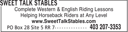 Sweet Talk Stables (403-207-3353) - Display Ad - Complete Western & English Riding Lessons Helping Horseback Riders at Any Level www.SweetTalkStables.com  Complete Western & English Riding Lessons Helping Horseback Riders at Any Level www.SweetTalkStables.com