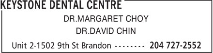 Keystone Dental Centre (204-727-2552) - Annonce illustrée - DR.MARGARET CHOY DR.DAVID CHIN
