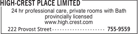 High-Crest Place Limited (902-755-9559) - Display Ad - 24 hr professional care, private rooms with Bath provincially licensed www.high.crest.com  24 hr professional care, private rooms with Bath provincially licensed www.high.crest.com