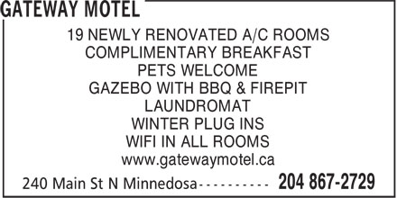 Gateway Motel (204-867-2729) - Annonce illustr&eacute;e - 19 NEWLY RENOVATED A/C ROOMS COMPLIMENTARY BREAKFAST PETS WELCOME GAZEBO WITH BBQ &amp; FIREPIT LAUNDROMAT WINTER PLUG INS WIFI IN ALL ROOMS www.gatewaymotel.ca