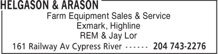 Helgason & Arason (204-743-2276) - Annonce illustrée - Farm Equipment Sales & Service Exmark, Highline REM & Jay Lor