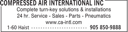 Compressed Air International (905-850-9888) - Annonce illustrée - Complete turn-key solutions & installations 24 hr. Service - Sales - Parts - Pneumatics www.ca-intl.com