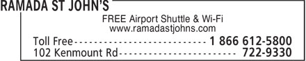 Ramada St John's (1-866-250-2275) - Annonce illustr&eacute;e - FREE Airport Shuttle &amp; Wi-Fi www.ramadastjohns.com