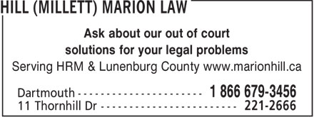 Hill (Millett) Marion Law Office & Mediation Services (902-221-2666) - Display Ad - Ask about our out of court solutions for your legal problems Serving HRM & Lunenburg County www.marionhill.ca