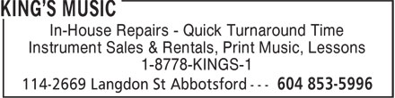 King's Music (604-853-5996) - Annonce illustrée - In-House Repairs - Quick Turnaround Time Instrument Sales & Rentals, Print Music, Lessons 1-8778-KINGS-1