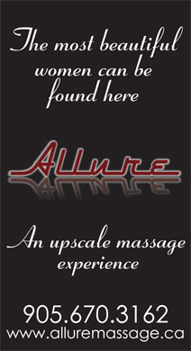 Allure Massage (905-670-3162) - Display Ad - The most beautiful women can be found here An upscale massage experience The most beautiful women can be found here An upscale massage experience