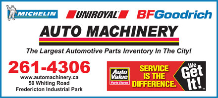 Auto Machinery & General Supply (506-453-1600) - Annonce illustrée - We Get It! TM