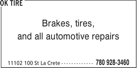 OK Tire (780-928-3460) - Display Ad - Brakes, tires, and all automotive repairs  Brakes, tires, and all automotive repairs  Brakes, tires, and all automotive repairs  Brakes, tires, and all automotive repairs