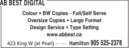 AB Best Digital (905-525-2378) - Display Ad - Colour   BW Copies - Full/Self Serve Oversize Copies   Large Format Design Service   Type Setting www.abbest.ca