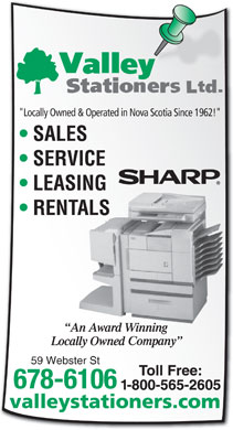 "Valley Stationers Ltd (902-678-6106) - Display Ad - ""Locally Owned & Operated in Nova Scotia Since 1962!"" 59 Webster St 678-6106 valleystationers.com"