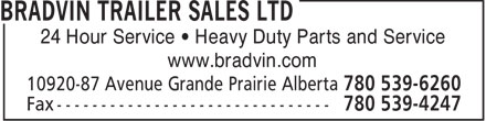 Bradvin Trailer Sales Ltd (780-513-7168) - Annonce illustrée - 24 Hour Service • Heavy Duty Parts and Service www.bradvin.com