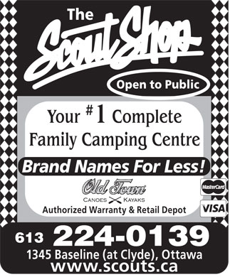 Scouts CanadaThe Scout Shop Camping Centre (613-224-0139) - Display Ad