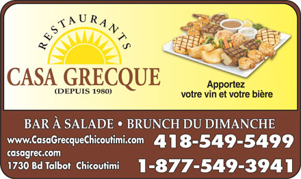 Casa Grecque Restaurant (418-549-5499) - Annonce illustr&eacute;e