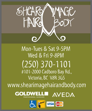 Shear Image Hair & Body (250-370-1101) - Annonce illustrée - Mon-Tues & Sat 9-5PM Wed & Fri 9-8PM (250) 370-1101 #101-2000 Cadboro Bay Rd., Victoria, BC  V8R 3G5 www.shearimagehairandbody.com