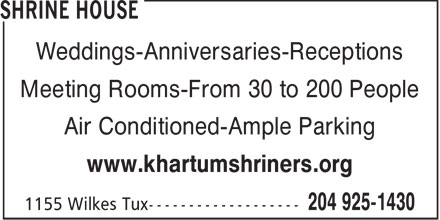 Shrine House (204-925-1430) - Display Ad - Weddings-Anniversaries-Receptions Meeting Rooms-From 30 to 200 People Air Conditioned-Ample Parking www.khartumshriners.org