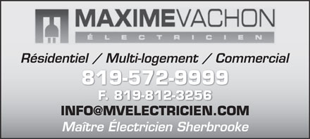 Maxime Vachon &Eacute;lectricien (819-572-9999) - Display Ad