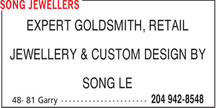 Song Jewellers (204-942-8548) - Annonce illustr&eacute;e - EXPERT GOLDSMITH, RETAIL JEWELLERY &amp; CUSTOM DESIGN BY SONG LE