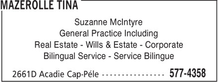 Mazerolle Tina (506-577-4358) - Annonce illustrée - Suzanne McIntyre General Practice Including Real Estate - Wills & Estate - Corporate Bilingual Service - Service Bilingue