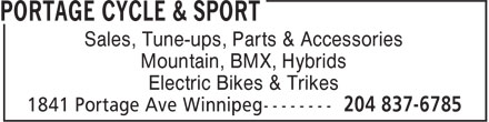 Portage Cycle & Sport (204-837-6785) - Annonce illustrée - Sales, Tune-ups, Parts & Accessories Mountain, BMX, Hybrids Electric Bikes & Trikes  Sales, Tune-ups, Parts & Accessories Mountain, BMX, Hybrids Electric Bikes & Trikes
