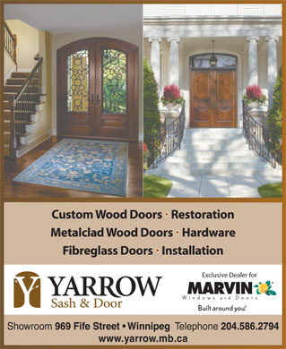 Yarrow Sash & Door (204-586-2794) - Annonce illustrée - Custom Wood Doors   Restoration Metalclad Wood Doors   Hardware Fibreglass Doors   Installation Exclusive Dealer for Showroom 969 Fife Street   Winnipeg Telephone 204.586.2794 www.yarrow.mb.ca