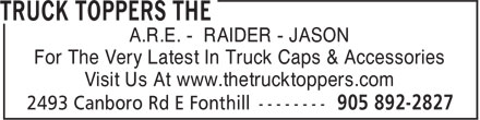Truck Toppers The (905-892-2827) - Annonce illustrée - A.R.E. - RAIDER - JASON For The Very Latest In Truck Caps & Accessories Visit Us At www.thetrucktoppers.com  A.R.E. - RAIDER - JASON For The Very Latest In Truck Caps & Accessories Visit Us At www.thetrucktoppers.com  A.R.E. - RAIDER - JASON For The Very Latest In Truck Caps & Accessories Visit Us At www.thetrucktoppers.com  A.R.E. - RAIDER - JASON For The Very Latest In Truck Caps & Accessories Visit Us At www.thetrucktoppers.com  A.R.E. - RAIDER - JASON For The Very Latest In Truck Caps & Accessories Visit Us At www.thetrucktoppers.com  A.R.E. - RAIDER - JASON For The Very Latest In Truck Caps & Accessories Visit Us At www.thetrucktoppers.com