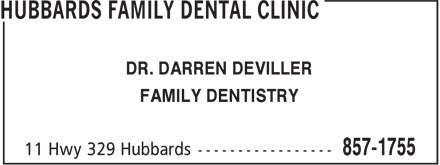Hubbards Family Dental Clinic (902-857-1755) - Annonce illustrée - DR. DARREN DEVILLER FAMILY DENTISTRY