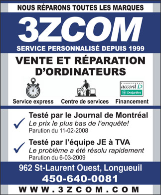 3zcom (450-640-0081) - Annonce illustr&eacute;e - 962 St-Laurent Ouest, Longueuil