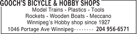 Gooch's Bicycle & Hobby Shops (204-956-6571) - Annonce illustrée - Model Trains - Plastics - Tools Rockets - Wooden Boats - Meccano Winnipeg's Hobby shop since 1927  Model Trains - Plastics - Tools Rockets - Wooden Boats - Meccano Winnipeg's Hobby shop since 1927