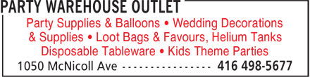 Party Warehouse Outlet (647-931-9449) - Display Ad - Party Supplies &amp; Balloons &bull; Wedding Decorations &amp; Supplies &bull; Loot Bags &amp; Favours, Helium Tanks Disposable Tableware &bull; Kids Theme Parties  Party Supplies &amp; Balloons &bull; Wedding Decorations &amp; Supplies &bull; Loot Bags &amp; Favours, Helium Tanks Disposable Tableware &bull; Kids Theme Parties  Party Supplies &amp; Balloons &bull; Wedding Decorations &amp; Supplies &bull; Loot Bags &amp; Favours, Helium Tanks Disposable Tableware &bull; Kids Theme Parties