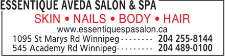 Essentique Aveda Salon & Spa (204-489-0100) - Display Ad - SKIN • NAILS • BODY • HAIR www.essentiquespasalon.ca