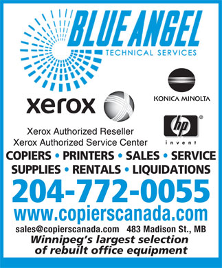 Blue Angel Technical Services (204-772-0055) - Annonce illustrée - COPIERS   PRINTERS   SALES   SERVICE SUPPLIES   RENTALS   LIQUIDATIONS 204-772-0055 www.copierscanada.com sales@copierscanada.com   483 Madison St., MB Winnipeg s largest selection of rebuilt office equipment