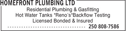 Homefront Plumbing Ltd (250-808-7586) - Annonce illustrée - Residential Plumbing & Gasfitting Hot Water Tanks *Reno's*Backflow Testing Licensed Bonded & Insured